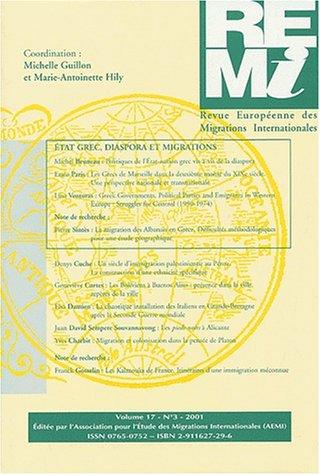 Revue Européenne des Migrations Internationales Volume 17 N° 3 : Etat grec, diaspora et migrations par Collectif