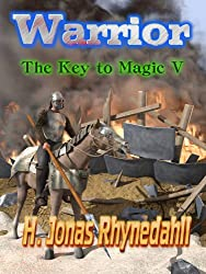Warrior (The Key to Magic Book 5)
