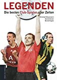 Legenden: Die besten Club-Spieler aller Zeiten