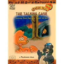 The Talking Cave: Featuring Saeed Jaffrey As Karadi, the Bear