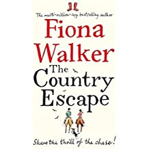 The Country Escape by Fiona Walker (2015-05-12)
