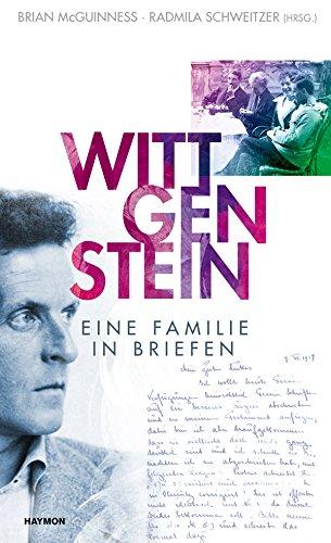 Wittgenstein. Eine Familie in Briefen (Haus Familie Und)