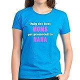 Best Grandma shirts Grandma shirts Mom Get Promoted To Nanas - CafePress Promoted To Nana T-Shirt - Womens Cotton Review