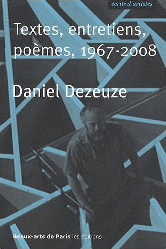 Textes, entretiens, poèmes, 1967-2008