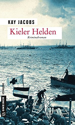 Jacobs, Kay: Kieler Helden