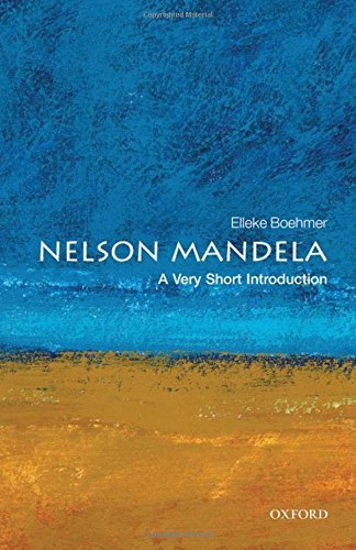 Nelson Mandela: A Very Short Introduction (Very Short Introductions) by Elleke Boehmer (2008-08-01)