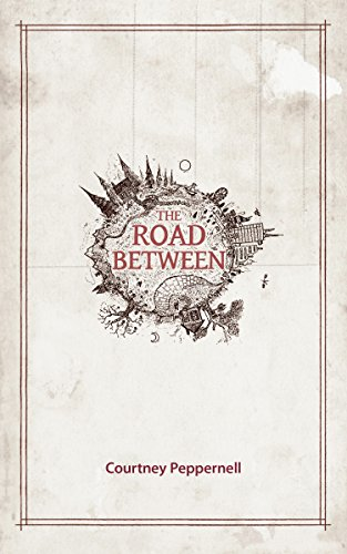 The Road Between (English Edition)