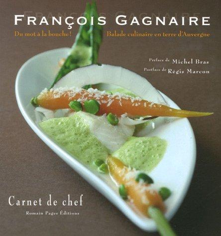 Du mot à la bouche ! : Balade culinaire en terre d'Auvergne