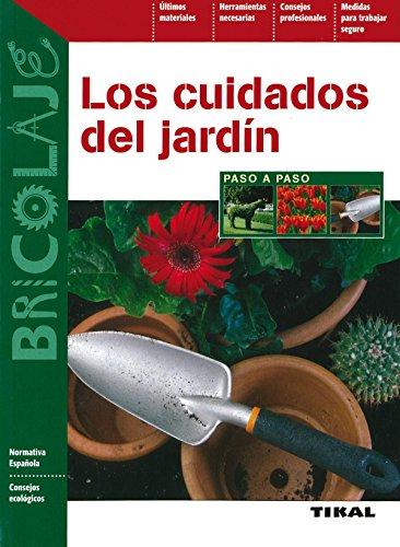 Cuidados Del Jardin (Paso A Paso) (Bricolaje)