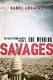 Savages: The Wedding (Savages: the Saint-Étienne Quartet)