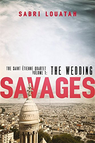Savages: The Wedding (Savages: the Saint-Étienne Quartet)