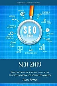 optimizacion web seo: SEO 2019: Cómo hacer que tu sitio Web llegué a los primeros lugares en los motor...