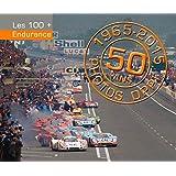 ENDURANCE (les 100+) 1965-2015 50 ans