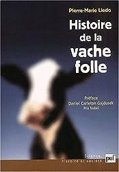 Histoire de la vache folle