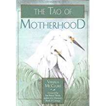 The Tao of Motherhood (Family & Childcare)