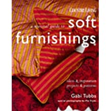 """A Seasonal Guide to Soft Furnishings (""""Country Living"""" Needlework Collection)"""