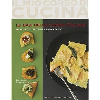 Le Basi Della Cucina Italiana: 3