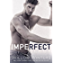 Imperfect (Sins and Secrets Series of Duets Book 1)