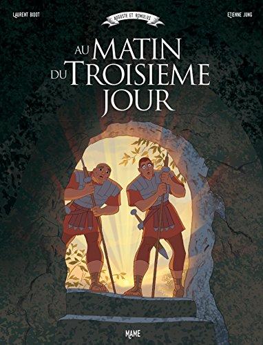 Auguste et Romulus : Au matin du troisième jour