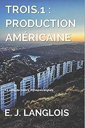 Trois.1 : Production américaine: La suite de Trois.1 : Synopsis anglais