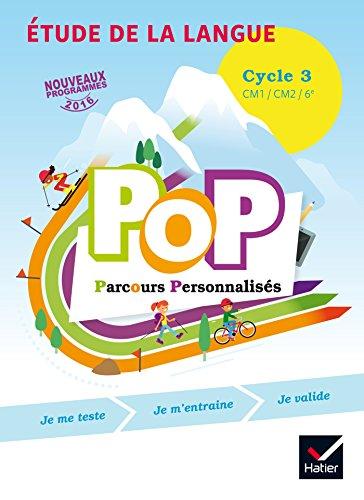 POP Parcours personnalisés - Etude de la langue Cycle 3 Éd. 2017 - Livre élève