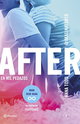 After. En mil pedazos (Serie After 2): 4 (Planeta Internacional)