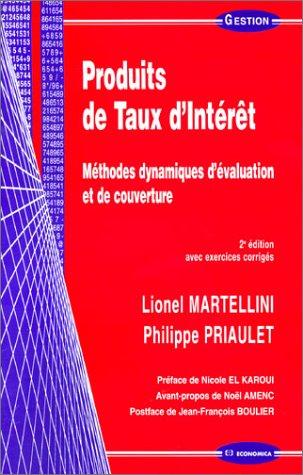 Produits de Taux d'Intrt : Mthodes dynamiques d'valuation et de couverture (avec exercices corrigs)