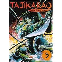 Tajikarao, tome 3 : L'Esprit de mon village