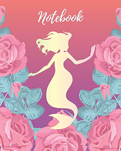 Notebook: Mermaid with Pink Rose - Lined Notebook, Diary, Track, Log & Journal - Cute Gift for Girls, Teens and Women (8
