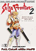Saga Frontier 2 - Official Strategy Guide de Dan Birlew