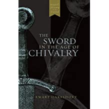 Sword in the Age of Chivalry