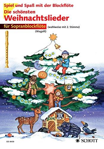 Die schönsten Weihnachtslieder: 1-2 Sopran-Blockflöten (Spiel und Spaß mit der Blockflöte)