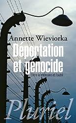 Déportation et génocide: Entre la mémoire et l'oubli