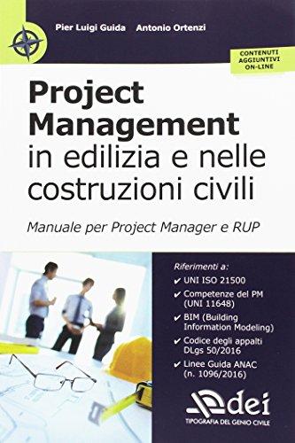 project-management-in-edilizia-e-nelle-costruzioni-civili-manuale-per-il-project-manager-e-rup-con-c