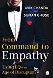 #7: From Command to Empathy: Using EQ in the Age of Disruption