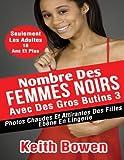 Telecharger Livres Nombre Des Femmes Noirs Avec Des Gros Butins 3 Photos Chaudes Et Attirantes Des Filles Ebene En Lingerie (PDF,EPUB,MOBI) gratuits en Francaise