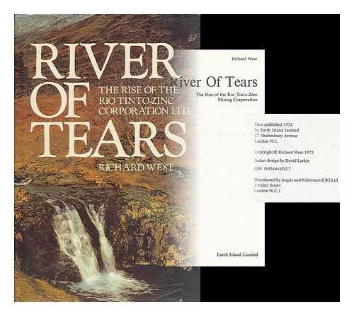 river-of-tears-the-rise-of-rio-tinto-zinc-mining-company