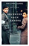 Rückkehr nach Lemberg: Über die Ursprünge von Genozid und Verbrechen gegen die Menschlichkeit - Philippe Sands