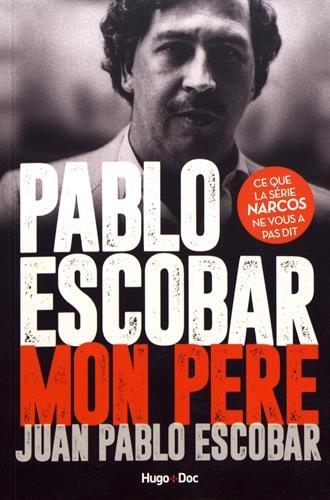 Pablo Escobar, mon père par From Hugo doc