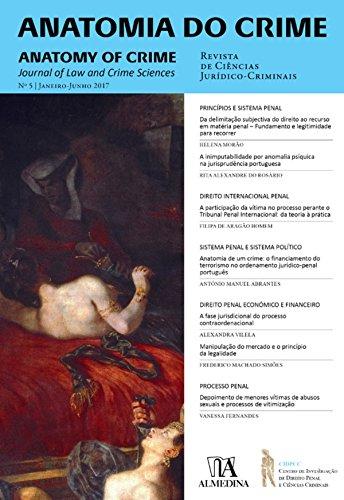 Anatomia do Crime n.º 5 - 2017 (Portuguese Edition) por Instituto de Direito Penal E Ciências Criminais da Faculdade de Direito de Lisboa
