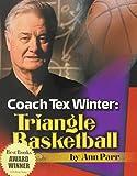Coach Tex Winter: Triangle Basketball