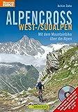 Produkt-Bild: Alpencross West-/Südalpen: Mit dem Mountainbike über die Alpen (Mountainbiketouren)