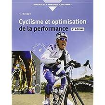 Cyclisme et optimisation de la performance : Sciences et méthodologie de l'entraînement
