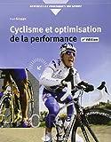 Cyclisme et optimisation de la performance - Sciences et méthodologie de l'entraînement