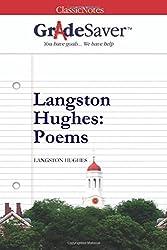 GradeSaver (TM) ClassicNotes: Langston Hughes Poems
