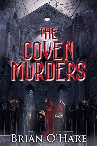 The Coven Murders (The Inspector Sheehan Mysteries Book 3) by [O'Hare, Brian]