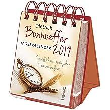Dietrich Bonhoeffer-Tageskalender 2019: So will ich mit euch gehen in ein neues Jahr