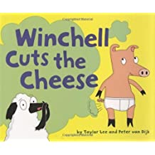 Winchell Cuts the Cheese by Taylor Lee (2005-04-01)