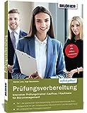 Intensiver Prüfungstrainer Kauffrau / Kaufmann für Büromanagement: Teil 1 der gestreckten Abschlussprüfung (Informationstechnisches Büromanagement) ... Microsoft Word und Microsoft Excel