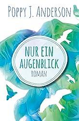 Nur ein Augenblick (Ashcroft-Saga) (German Edition)